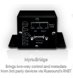 myro:bridge Control 3rd party devices via Russound�s RNET protocol